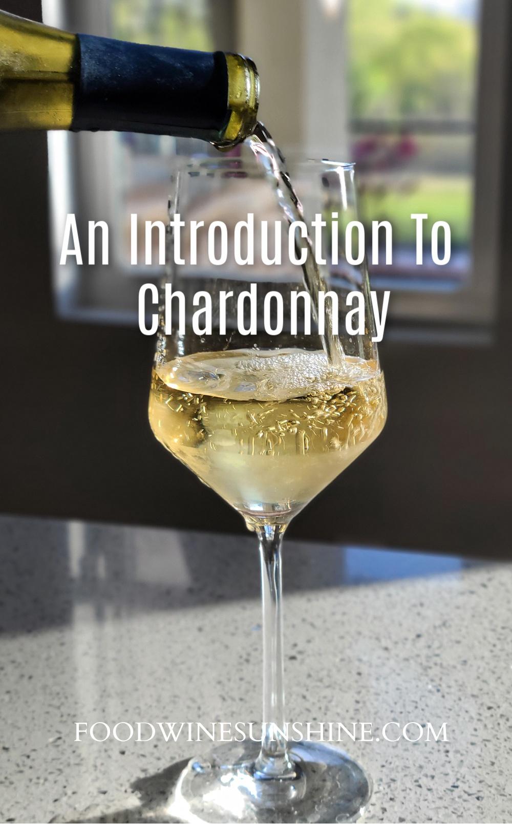 Intro To Chardonnay Wine
