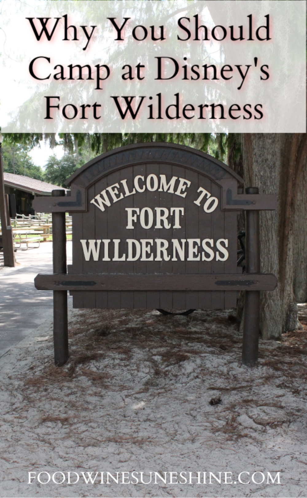 Why You Should Camp at Disney's Fort Wilderness