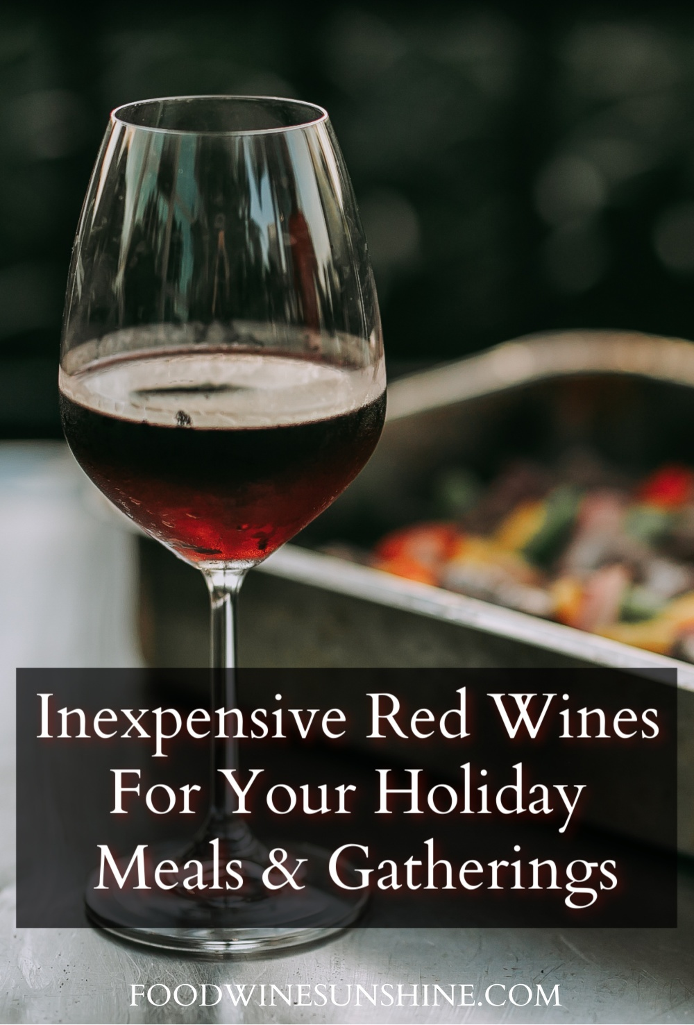 Best Cheap Red Wines For Holiday Parties