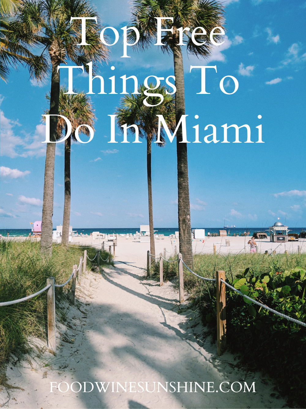Top Free Things To Do In Miami
