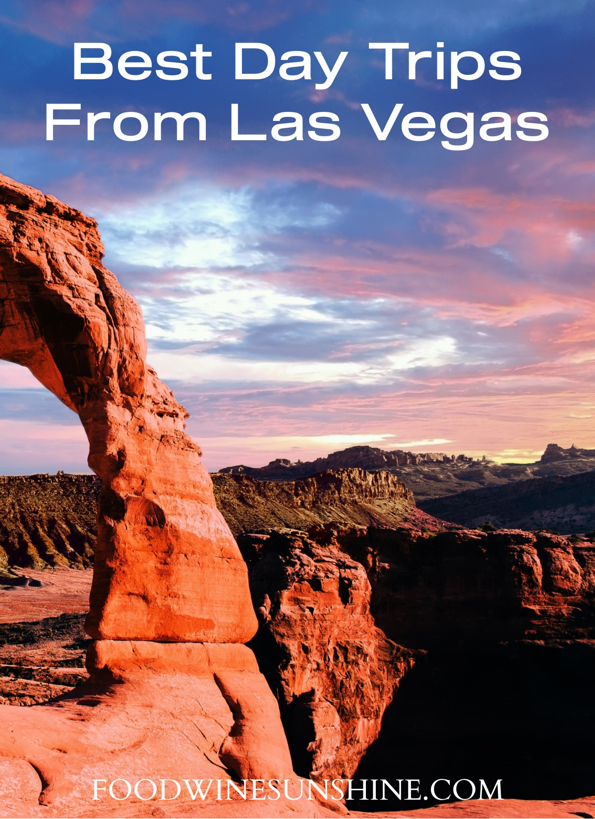 Best Day Trips From Las Vegas