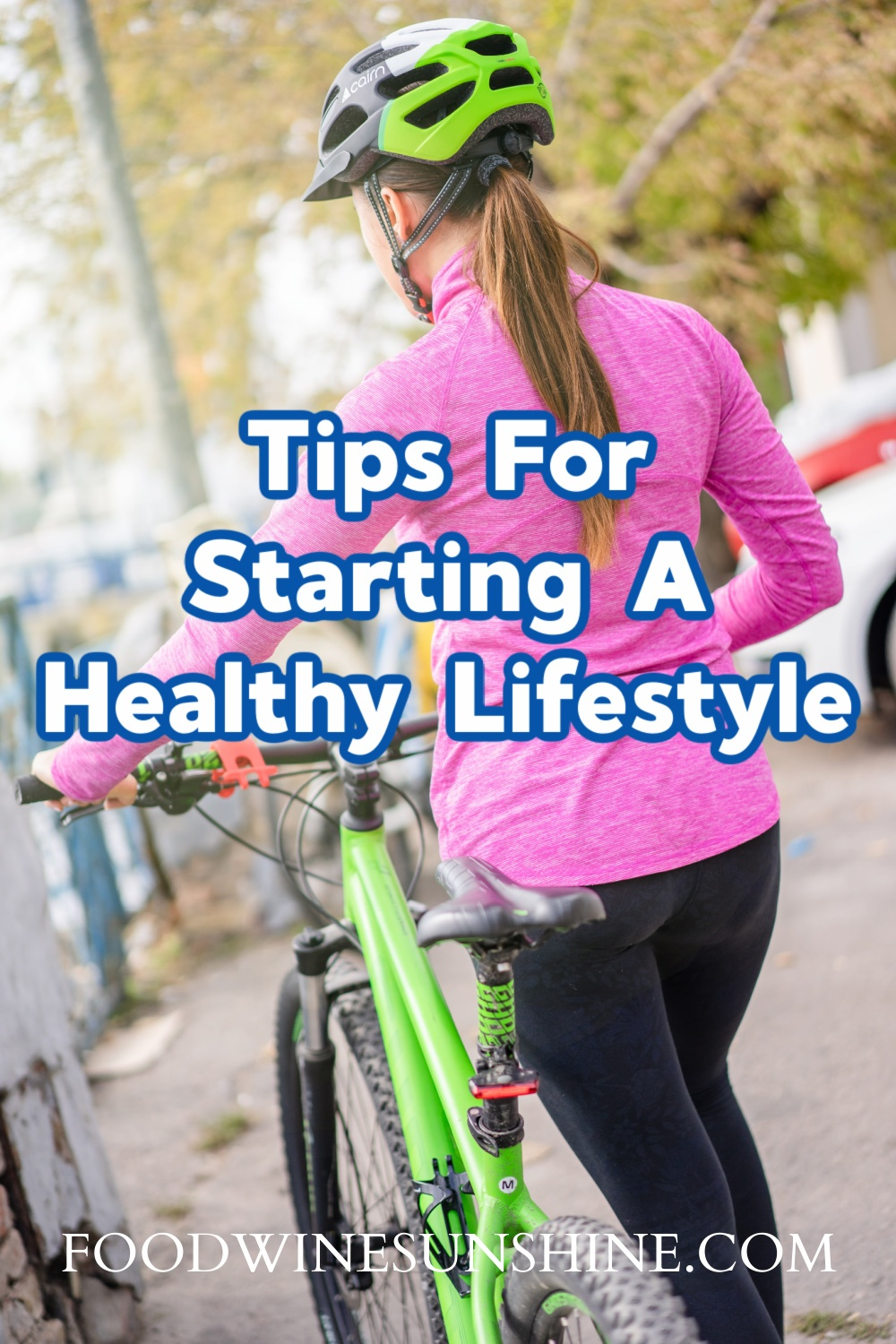 Best Tips For Starting A Healthy Lifestyle