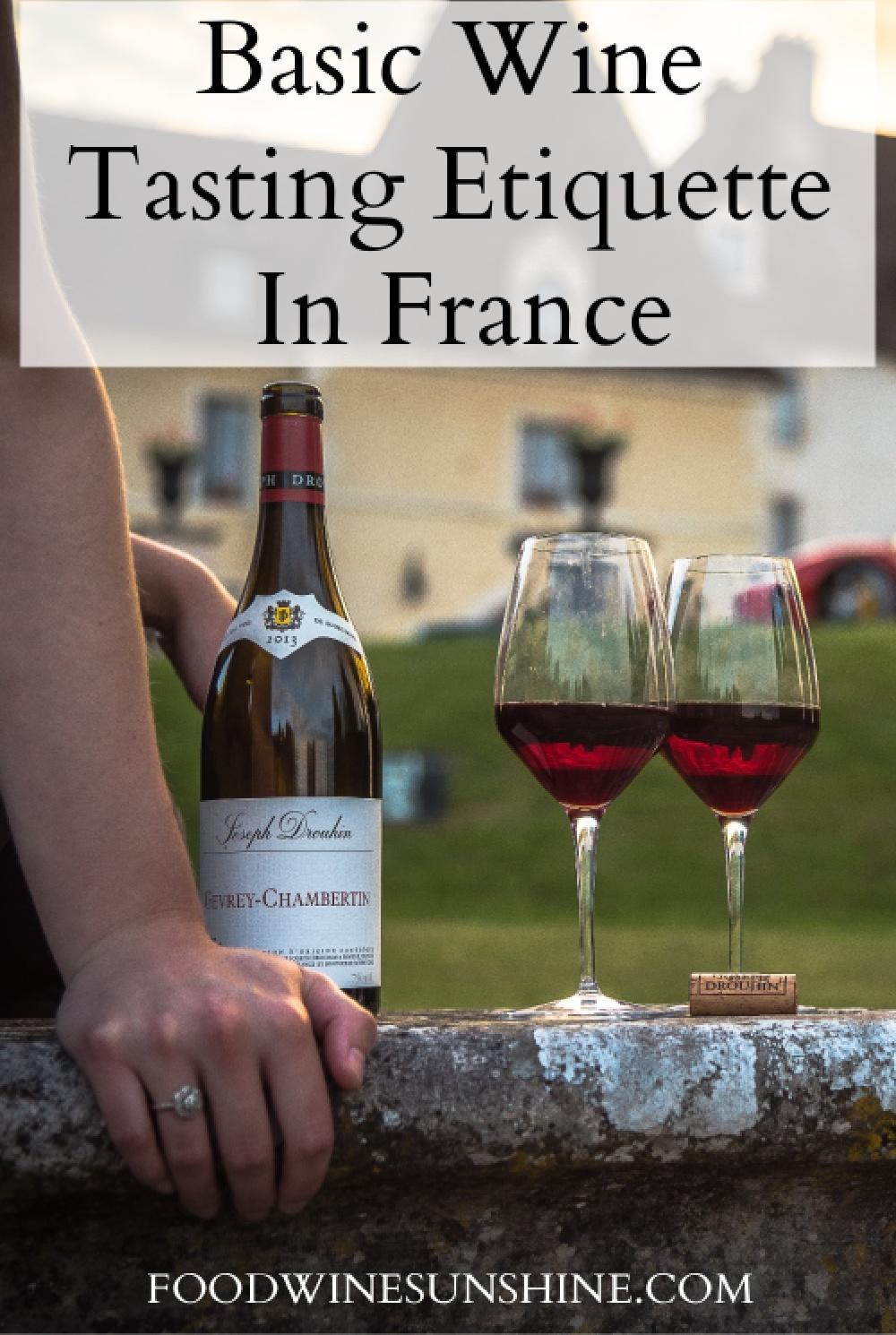 Basic Wine Tasting Etiquette In France