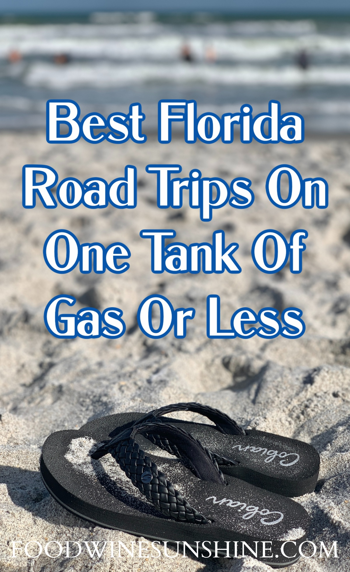 Best Florida Road Trips On One Tank Of Gas