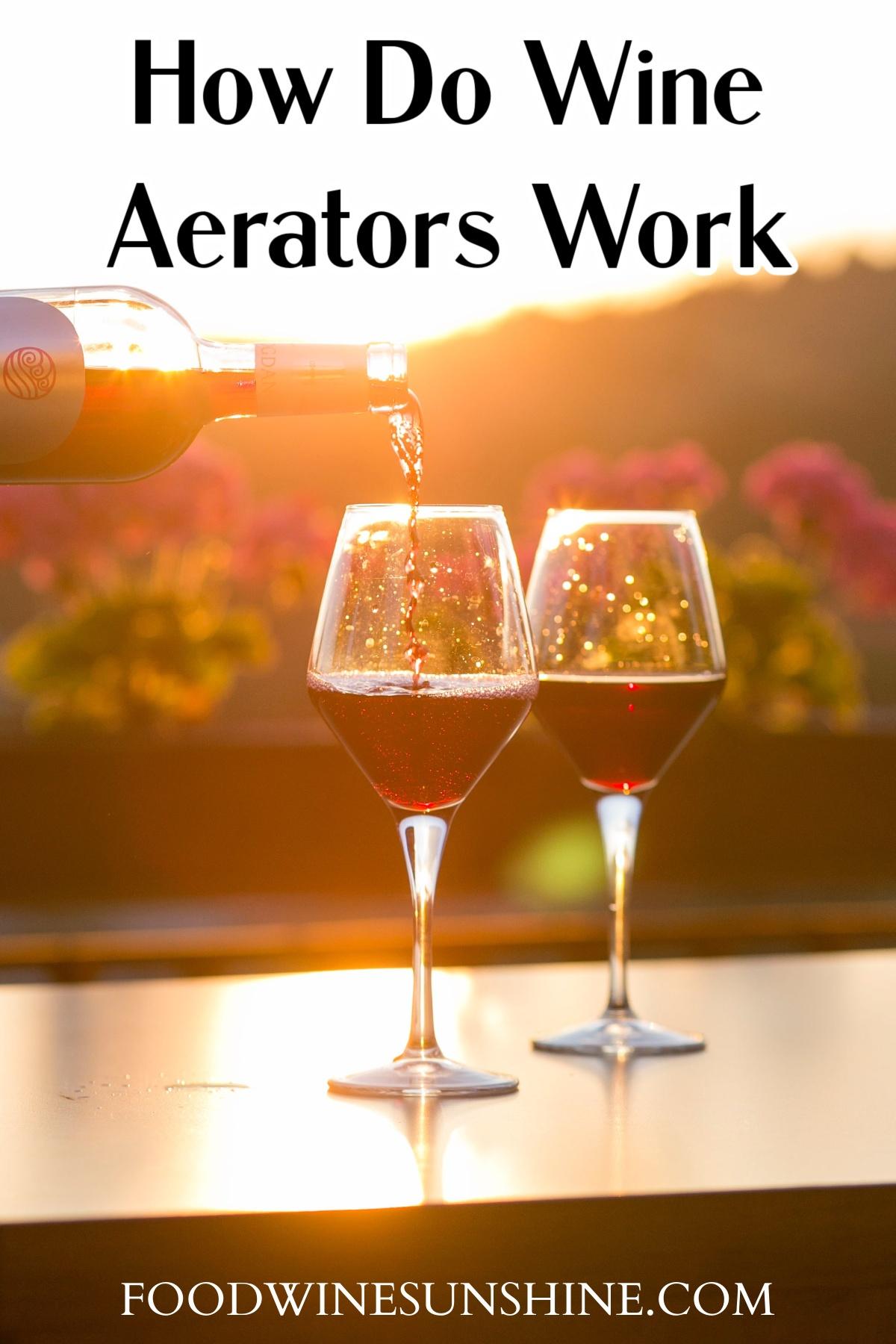 How Do Wine Aerators Work