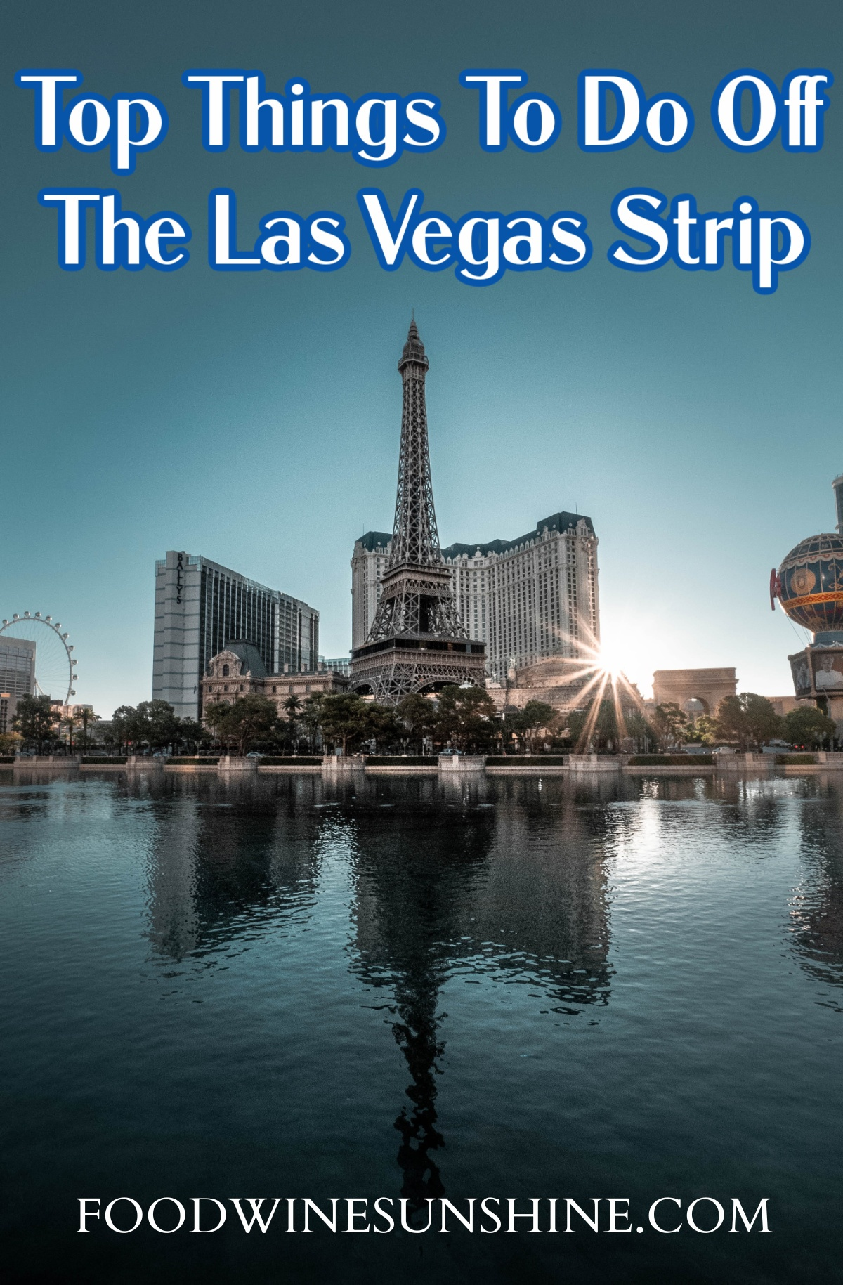 Top Things To Do In Vegas Off The Strip