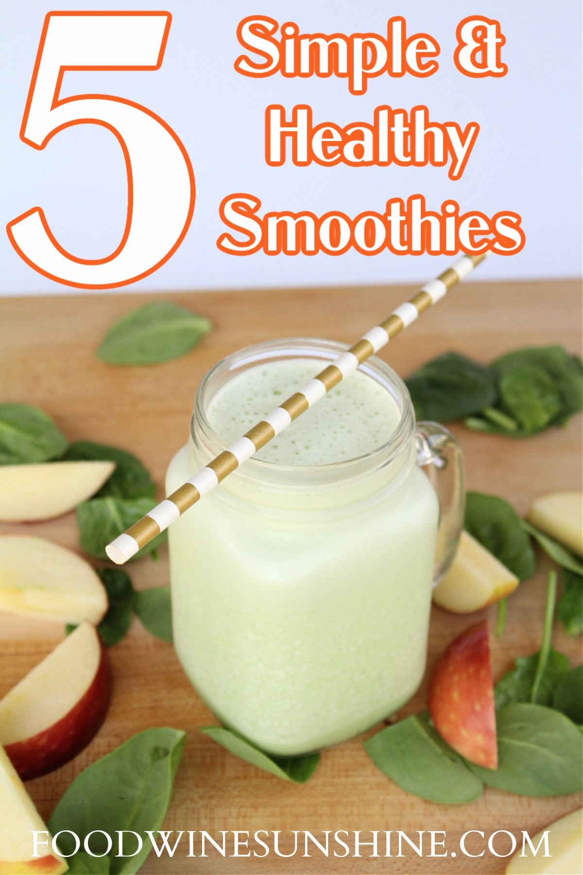 Simple and Healthy Smoothies