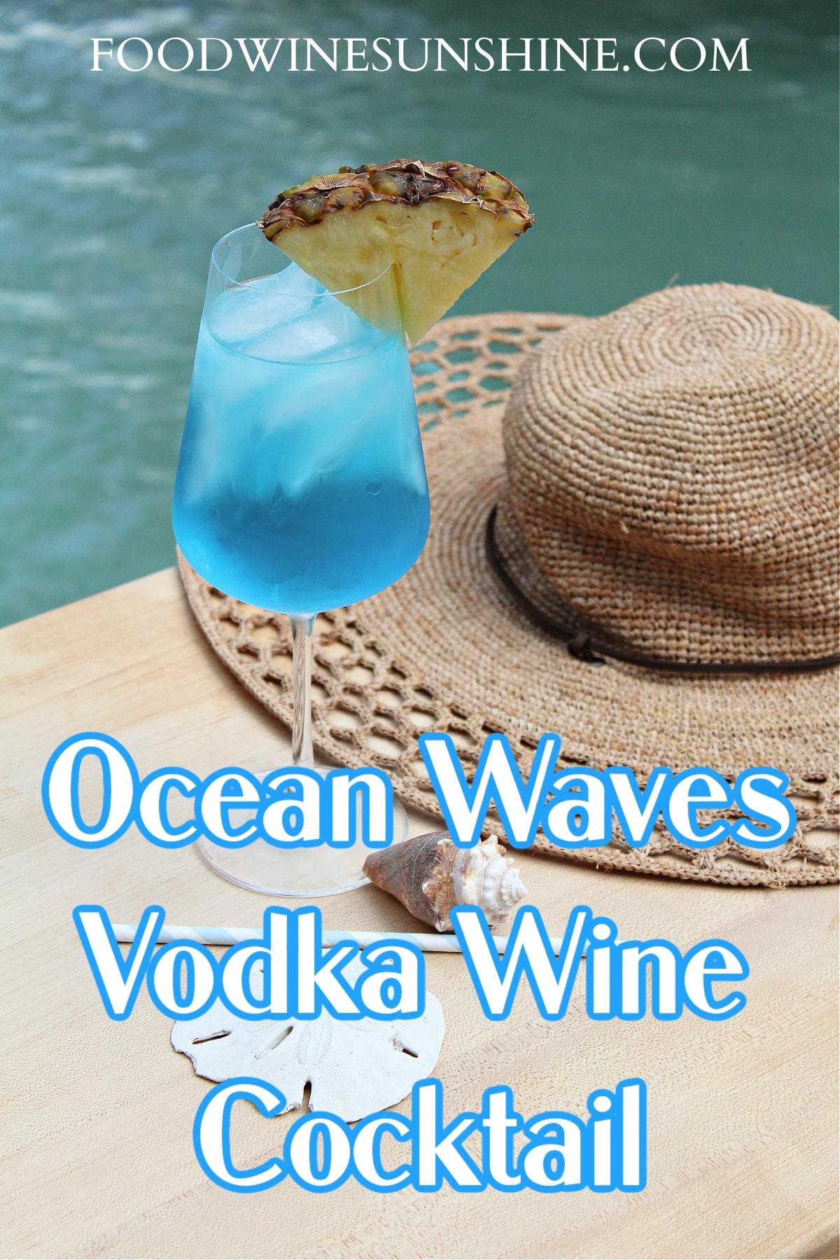 Ocean Waves Vodka Wine Cocktail
