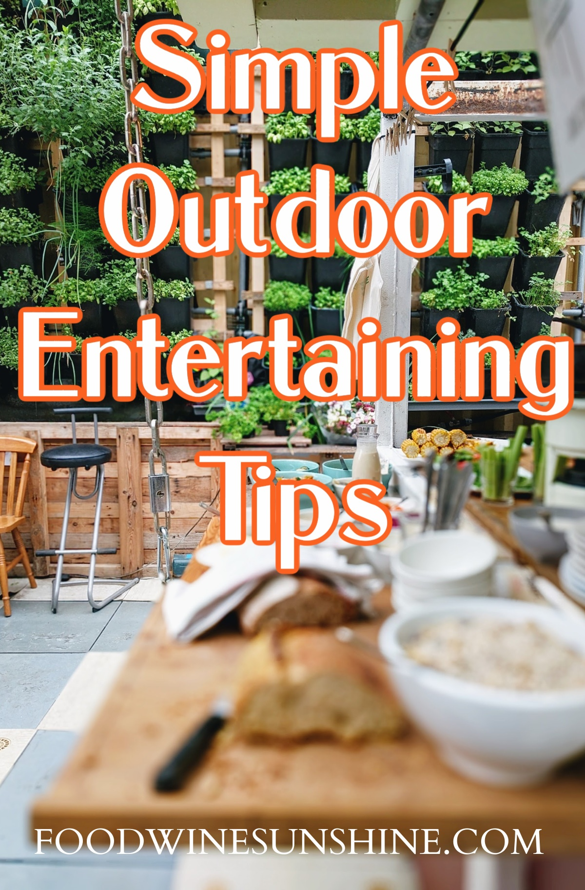 Simple Outdoor Entertaining Tips For Summer