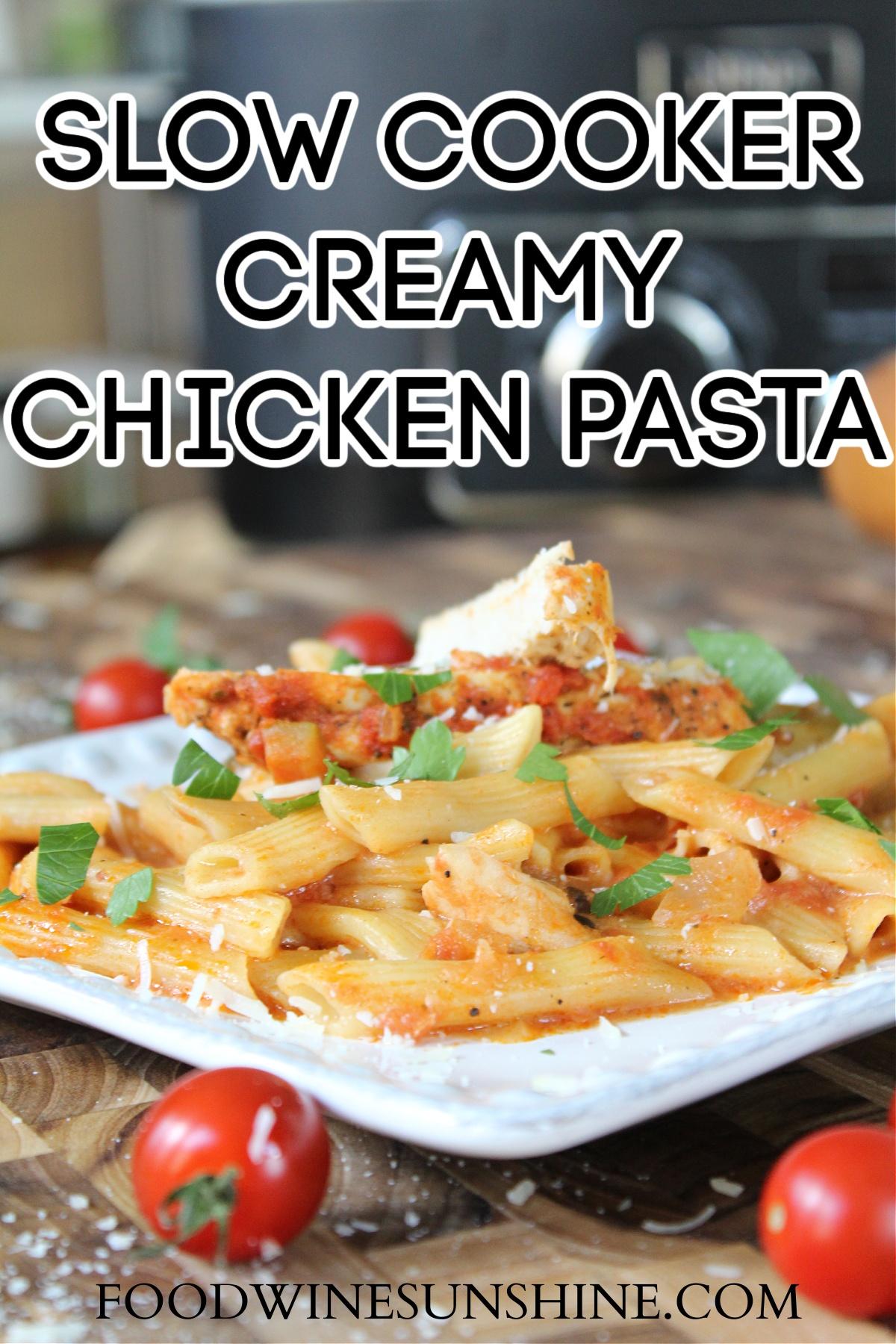 Tasty Crockpot creamy chicken pasta